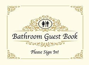 Bathroom Guest Book: Funny Housewarming / White Elephant Gift Idea | Classy Cover