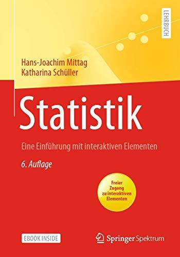 Statistik: Eine Einführung mit interaktiven Elementen