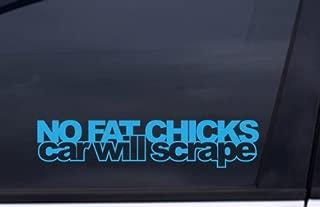 NO FAT CHICKS CAR WILL SCRAPE Sticker BLUE