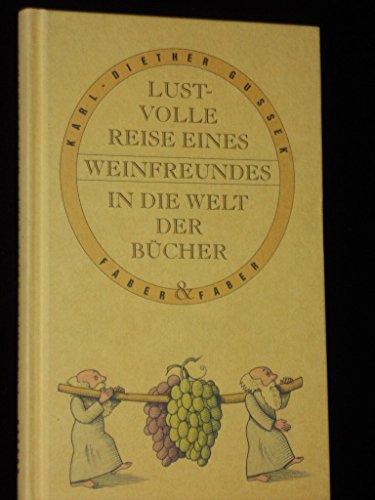 Lustvolle Reise eines Weinfreundes in die Welt der Bücher