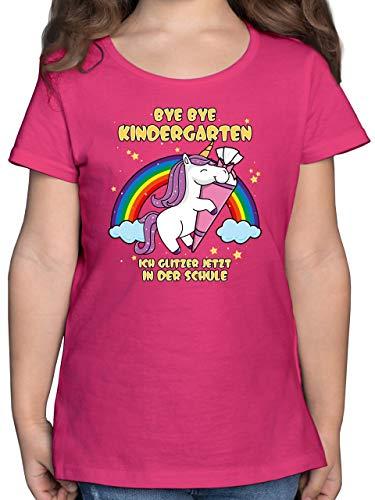 Einschulung und Schulanfang Geschenk - Bye Bye Kindergarten ich Glitzer jetzt in der Schule Einhorn Schultüte - 128 (7/8 Jahre) - Fuchsia - t-Shirt 9 Maedchen - F131K - Mädchen Kinder T-Shirt