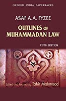 Outlines of Muhammadan Law (Oxford India Paperbacks)
