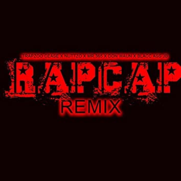 RapCap (feat. Nuttzo Kholeon, Mr.365, Don Waun & Jb Blacc Ass) [Remix] (Remix)