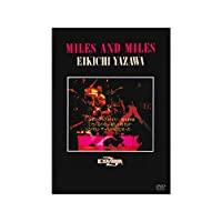 矢沢永吉 MILES AND MILES [THE LIVE EIKICHI YAZAWA DVD BOX]