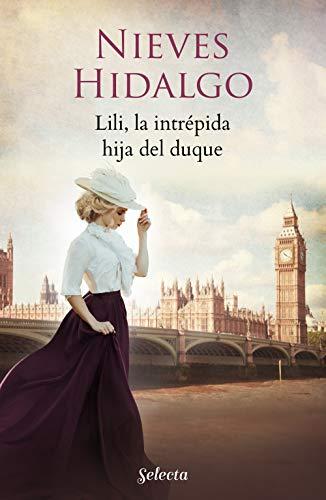 Lili, la intrépida hija del duque (Un romance en Londres)