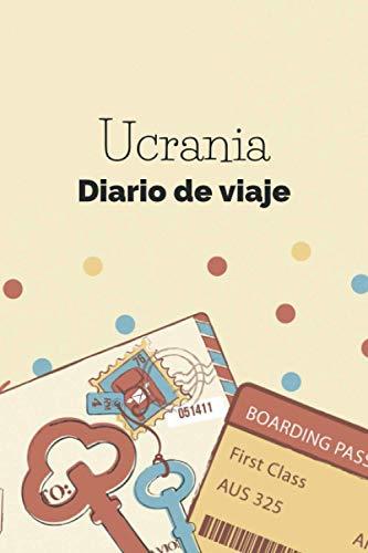 Ucrania Diario de viaje: El regalo perfecto para los trotamundos para el travel Ucrania | Listas de control | Libro de vacaciones, año en el ... de estudiantes, viaje por el mundo