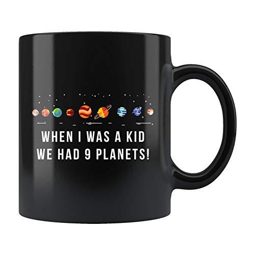Lustige Tasse mit Sonnensystem, Weltraum-Geschenk, Astronomie-Tasse, Galaxie-Tasse, Galaxy-Geschenk, We Had 9 Planeten, Keramik-Tasse, 425 ml