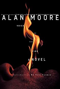 VOICE OF THE FIRE by [Alan Moore]