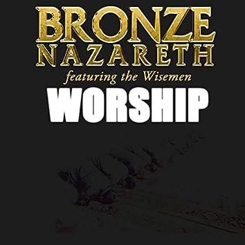 Worship (feat. The Wisemen)