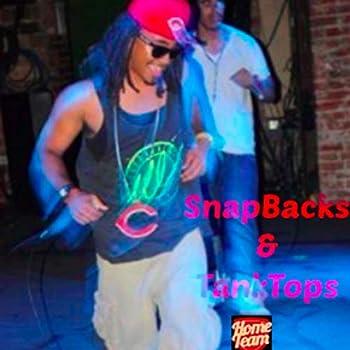 SnapBacks & TankTops [Explicit]
