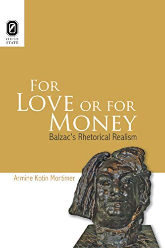 For Love or for Money: Balzac's Rhetorical Realism