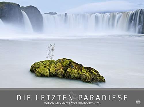 Die letzten Paradiese - Alexander von Humboldt - hochwertiger Foto-Wandkalender 2021 mit Monatskalendarium und zusätzlicher Seite mit Informationen und Weltkarte - Format 78 x 58 cm