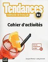 Tendances: Cahier d'exercices B2
