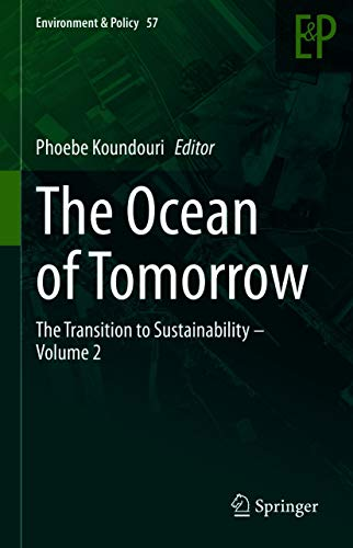 The Ocean of Tomorrow: The Transition to Sustainability – Volume 2 (Environment & Policy Book 57) (English Edition)
