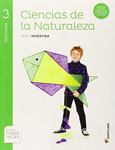 Ciencias de la Naturaleza, 3 Primaria Saber hacer (Serie Investiga)