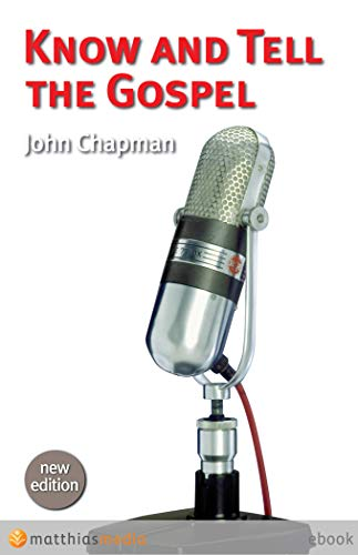 Know and Tell the Gospel (English Edition)