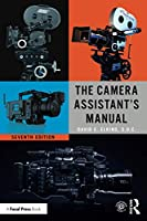 The Camera Assistant's Manual, 7th Edition Front Cover