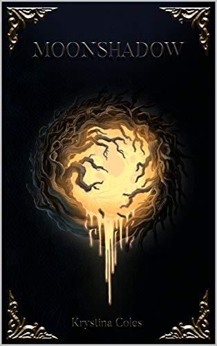 Moonshadow (The Moonshadow Series Book 1) (English Edition)