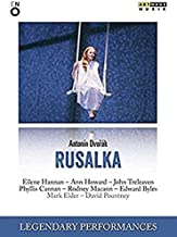 Antonin Dvorák: Rusalka Legendary Performances