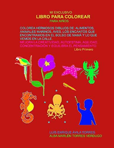 MI EXCLUSIVO LIBRO PARA COLOREAR PARA NIÑOS: COLOREA HERMOSOS DIBUJOS DE: ALIMENTOS,...