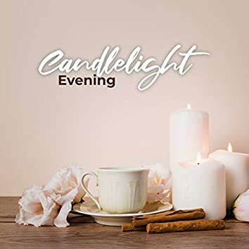 Candlelight Evening: Sweet Romantic Moments with Gentle Piano Melodies Soft Jazz Music 2019, Sensual Intimate Moments