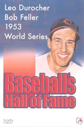 Baseball's Hall Of Fame - Leo Durocher / Bob Feller / 1953 World Series [UK Import]