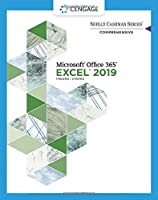 Shelly Cashman Microsoft Office 365 & Excel 2019: Comprehensive