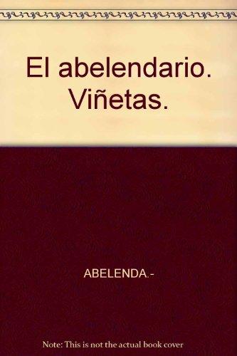 El abelendario. Viñetas. [Tapa blanda] by ABELENDA.-