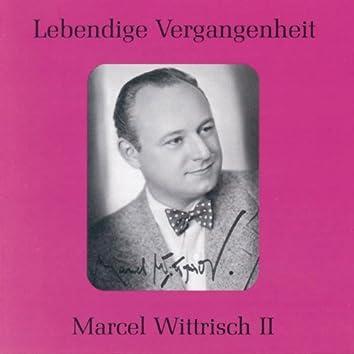 Lebendige Vergangenheit - Marcel Wittrisch (Vol.2)