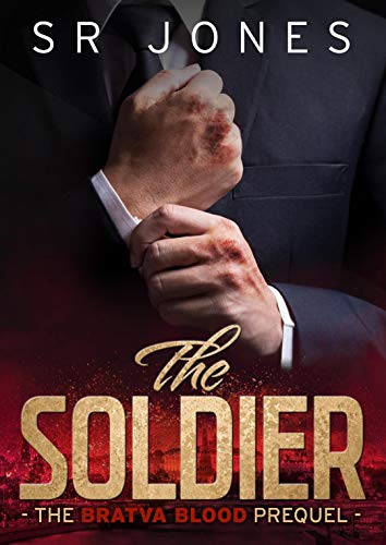 The Soldier: Bratva Blood Prequel: (A dark mafia romance)