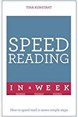Speed Reading In A Week: How To Speed Read In Seven Simple Steps (Teach Yourself) by Tina Konstant (2016-03-10) Paperback