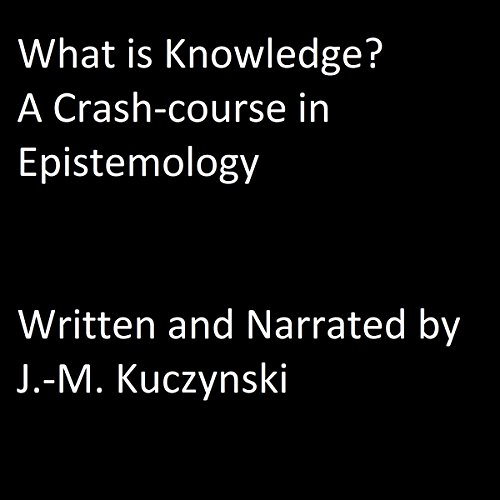 What is Knowledge? audiobook cover art