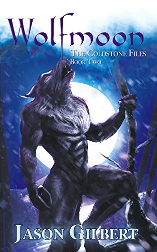 Wolfmoon (The Coldstone Case Files Book 2)
