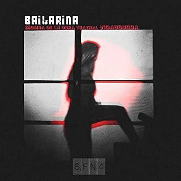 Bailarina ( sifuer4neces4rio )  ( Musica de la obra teatral Vidabsurda)