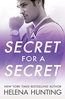A Secret for a Secret (All In Book 3) by [Helena Hunting]