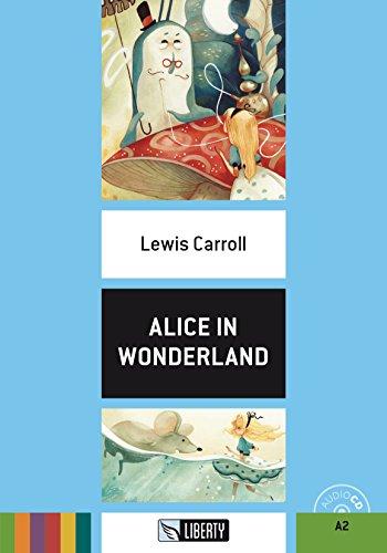 Alice in wonderland. Ediz. per la scuola. Con File audio per il download