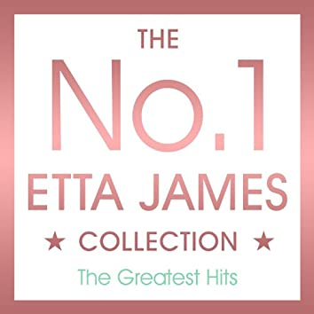 The No.1 Etta James Collection - The Greatest Hits