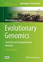 Evolutionary Genomics: Statistical and Computational Methods (Methods in Molecular Biology, 1910)