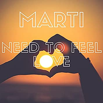 Need to feel love