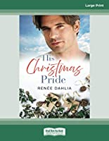 His Christmas Pride: (Rainbow Cove Christmas, #6)