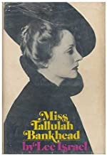 Miss Tallulah Bankhead.