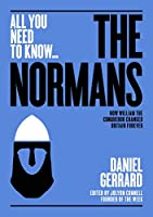 The Normans: How William the Conqueror changed Britain forever (All you need to know)