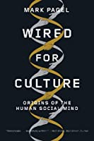 Wired for Culture: Origins of the Human Social Mind