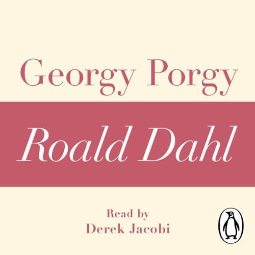 Georgy Porgy: A Roald Dahl Short Story cover art