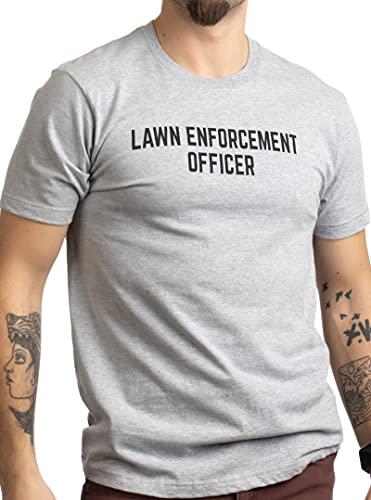 Lawn Enforcement Officer | Dad Joke Funny Father Grandpa Men Landscaping T-Shirt-(Adult,L)