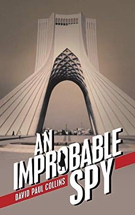 An Improbable Spy