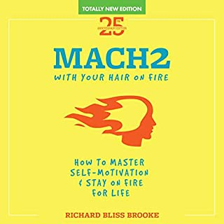 Mach2     With Your Hair on Fire              By:                                                                                                                                 Richard Bliss Brooke                               Narrated by:                                                                                                                                 Richard Bliss Brooke                      Length: 2 hrs and 23 mins     12 ratings     Overall 5.0