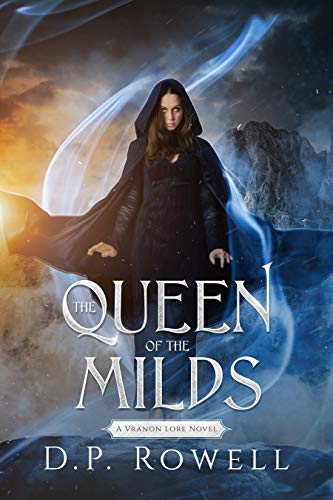 The Queen of the Milds: An Epic Fantasy Adventure! (Vranon Lore)