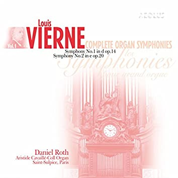 Vierne: Complete Organ Symphonies Vol. 1