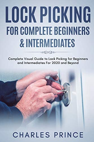 Lock Picking for Complete Beginners Intermediates Complete Visual Guide to Lock Picking for product image